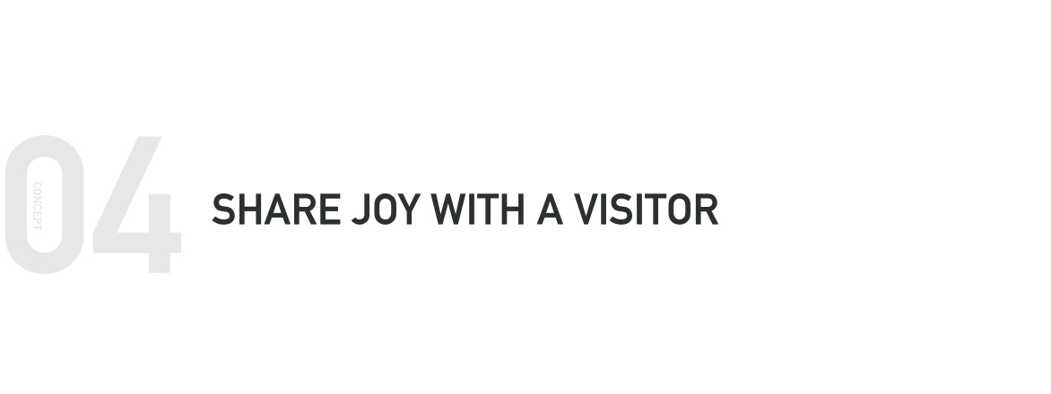 SHARE JOY WITH A VISITOR